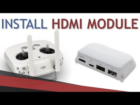 How to install HDMI Output Module | DJI Phantom 3 + 4