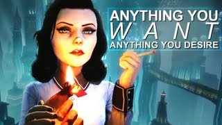 Bioshock: Burial at Sea | anything you want;
