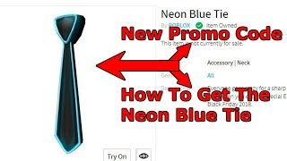 ROBLOX | New Promo Code | How To Get The Neon Blue Tie | Free Promo Code