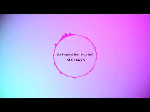 DJ Shadow feat Mos Def  Six Days Tokyo Drift  Extended Version