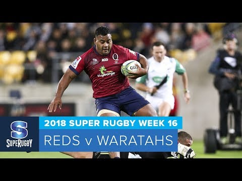 HIGHLIGHTS: 2018 Super Rugby Week 16: Reds v Waratahs