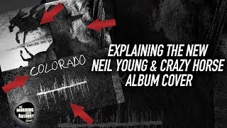 Explaining The New Neil Young Album Cover