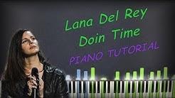 Lana Del Rey - Doin Time | Piano Cover | Instrumental Karaoke
