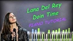 Lana Del Rey - Doin Time   Piano Cover   Instrumental Karaoke
