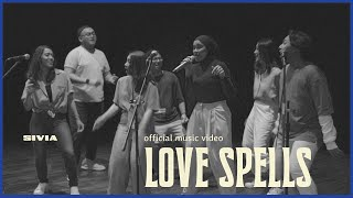 SIVIA - LOVE SPELLS (OFFICIAL MUSIC VIDEO)