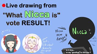 🔴Live Drawing [What Nicca Is] Result And Design By Nicca