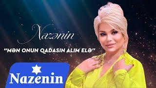 Nazenin - Qadasin Alim Ele (Audio)