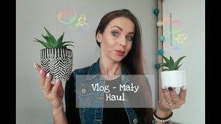Vlog - Mini Haul - Miało być Inaczej