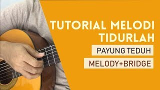 Tidurlah - Payung Teduh (Tutorial Guitar Melody)