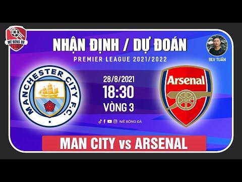 Nhận Định Soi Kèo Manchester City vs Arsenal 18h30 ngày 28/8  Vòng 3 Ngoại Hạng Anh  Mê Bóng Đá