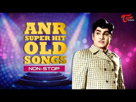 ANR Non Stop Hits | Super Hit Old Telugu Songs | Video JukeBox