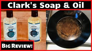 Season or Stinkin'? Clark's Cast Iron Soap and Oil Review