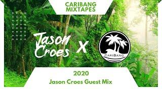 CariBang Mixtapes 2020 | Jason Croes Guest Mix | Dancehall, Reggaeton & Moombathon