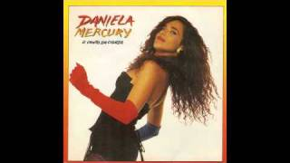 Watch Daniela Mercury O Canto Da Cidade video
