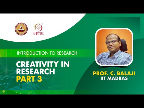 Creativity in Research Part 3