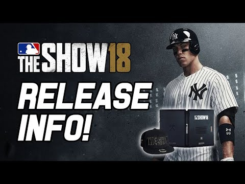 MLB THE SHOW 18 RELEASE INFO! PRE-ORDER INFO, AARON JUDGE COVER, ALL RISE EDITION & EARLY ACCESS!