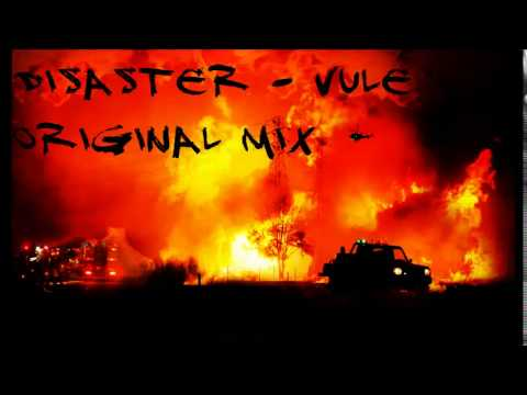 Vule - Disaster (Original mix)