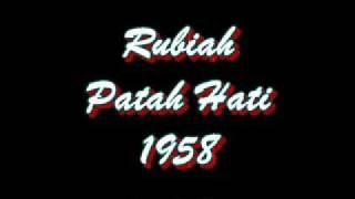 Rubiah - Patah Hati 1958