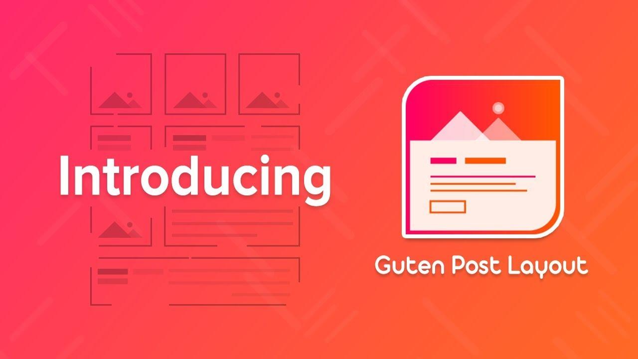 Guten Post Layout – Gutenberg Post Layout Collection – WordPress