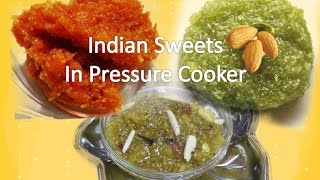 Quick Indian Halwa Recipes In Pressure Cooker Video Recipe By Bhavna