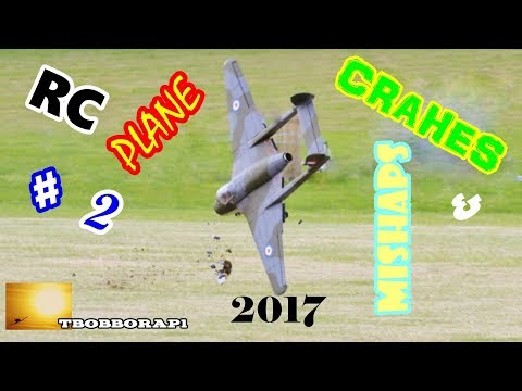 RC PLANE CRASHES & MISHAPS COMPILATION # 2 - TBOBBORAP1 - 2017