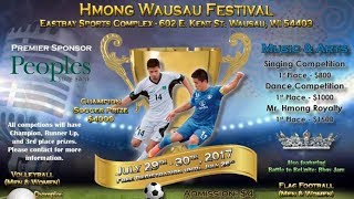 SUAB HMONG NEWS:  Hmong Wausau Festival - July 29 and 30, 2017