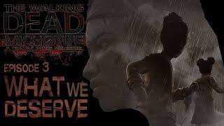 The Walking Dead Michonne Mini Series Pt 3 - What We Deserve #4 (Telltale Games)