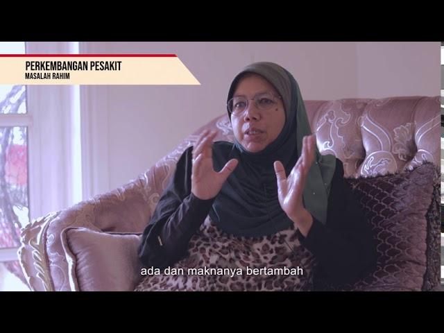 Perjuangan Puan Maznah Menewaskan MASALAH RAHIM