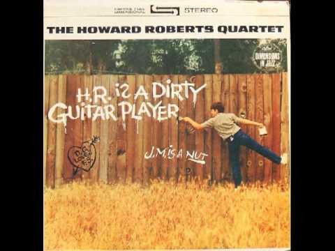 The Howard Roberts Quartet watermelon Man