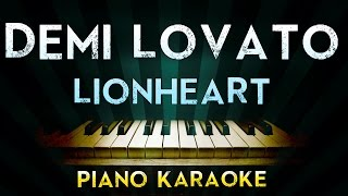 Demi Lovato - Lionheart | Piano Karaoke Instrumental Lyrics Cover Sing Along
