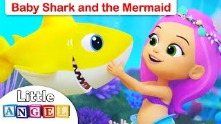 Baby Shark and the Little Mermaid Princess - Princess Songs and Nursery Rhymes by Little Angel