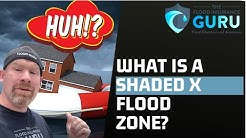 What is a Shaded X Flood Zone?