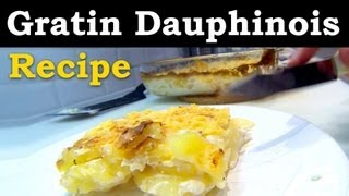 How To Make Gratin Dauphinois (french Potato Gratin) Fast & Fun