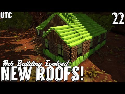 COOL NEW ROOFS + NEW FOUNDATIONS! :: Ark Building Evolved w/ UTC :: The Forest Cottage :: Ep. 22