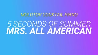 Скачать Mrs All American 5 Seconds Of Summer Cover By Molotov Cocktail Piano