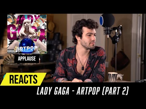 Producer Reacts to ENTIRE Lady Gaga  - ARTPOP Part 2