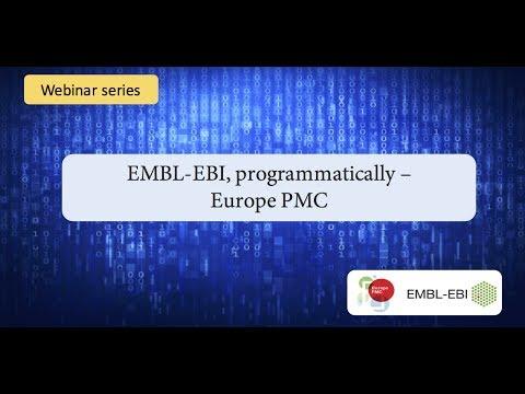EMBL-EBI, programmatically: Europe PMC