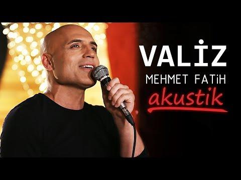 VALİZ - Mehmet Fatih (Akustik)