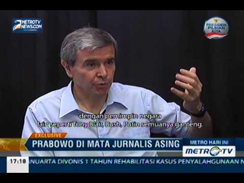 Wawancara Exclusive: Prabowo di Mata Jurnalis Asing