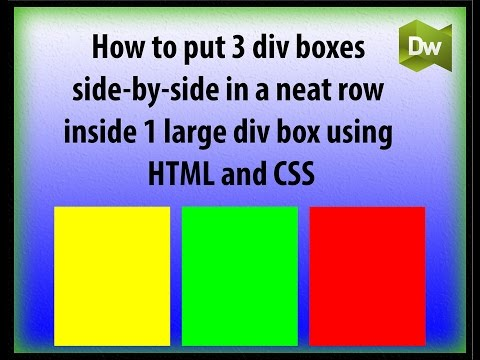How to Float 3 DIV Boxes Side by Side in a Row. Stack & Align DIV Boxes Side by Side w/ HTML & CSS