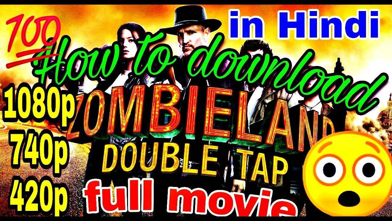 Download How to download new Hollywood Zombieland: Double Tap (2019) in Hindi dubbed 1080p,720p,480p,HEVC ORG