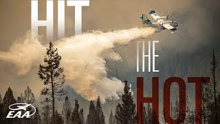 Hit The Hot - The Fleet of Flying Firefighters
