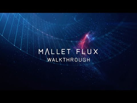 Get to know MALLET FLUX | Native Instruments