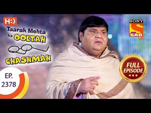 Taarak Mehta Ka Ooltah Chashmah – Ep 2378 – Full Episode – 10th January, 2018