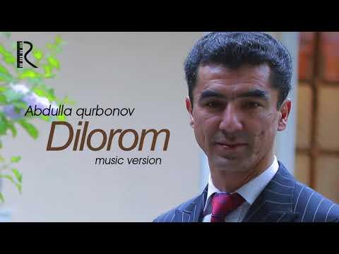Abdulla Qurbonov - Dilorom