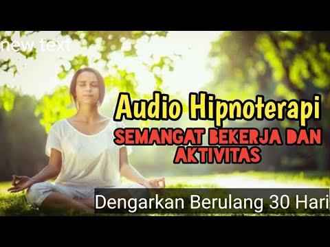 motivasi-hidup-sukses---audio-therapy-semangat-bekerja-dan-menjalankan-aktivitas-(-hipnoterapi-)