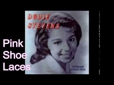 Pink Shoe Laces by Dodie Stevens