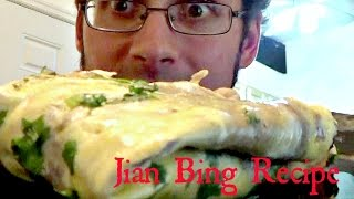 Authentic Jian Bing Recipe - Step by Step instructions - Jared