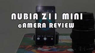 Nubia Z11 mini Camera Review(Do like ANd Subscribe., 2016-12-09T17:39:04.000Z)