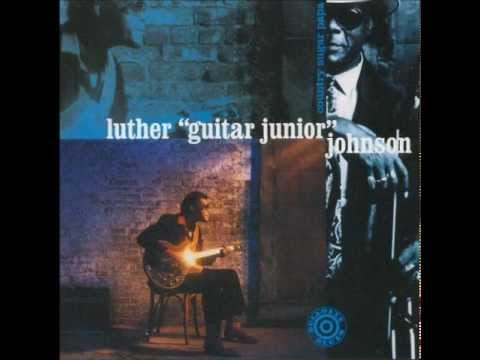 Luther ''Guitar Junior'' Johnson - Walkin' with you baby